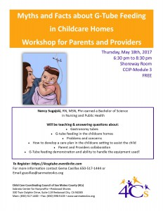 Myths and Facts about G-Tube Feeding  in Childcare Homes  Workshop for Parents and Providers @ Sobrato Center for Non Profits | Redwood City | California | United States